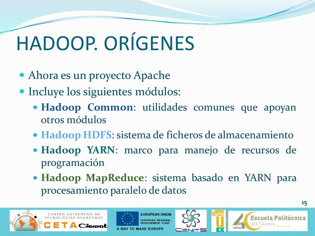  Ahora es un proyecto Apache  Incluye los sig...