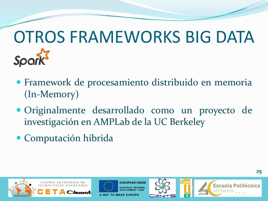  Framework de procesamiento distribuido en mem...