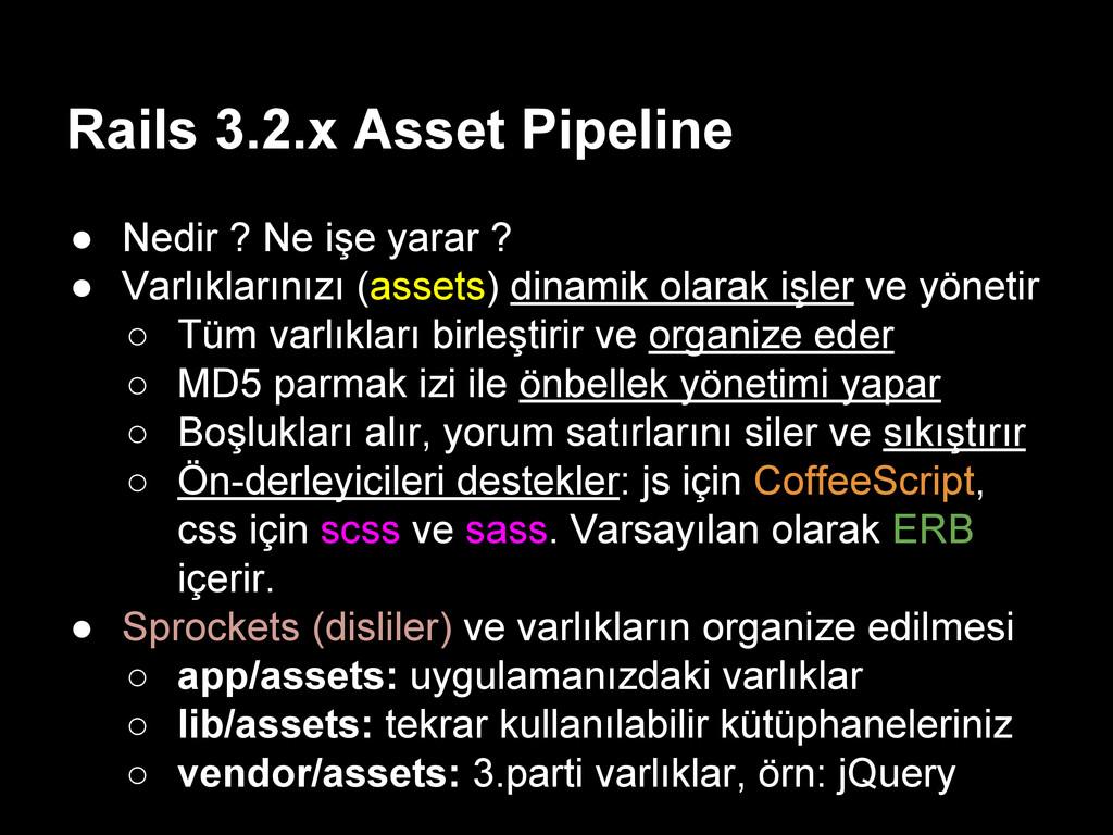 Rails 3.2.x Asset Pipeline ● Nedir ? Ne işe yar...