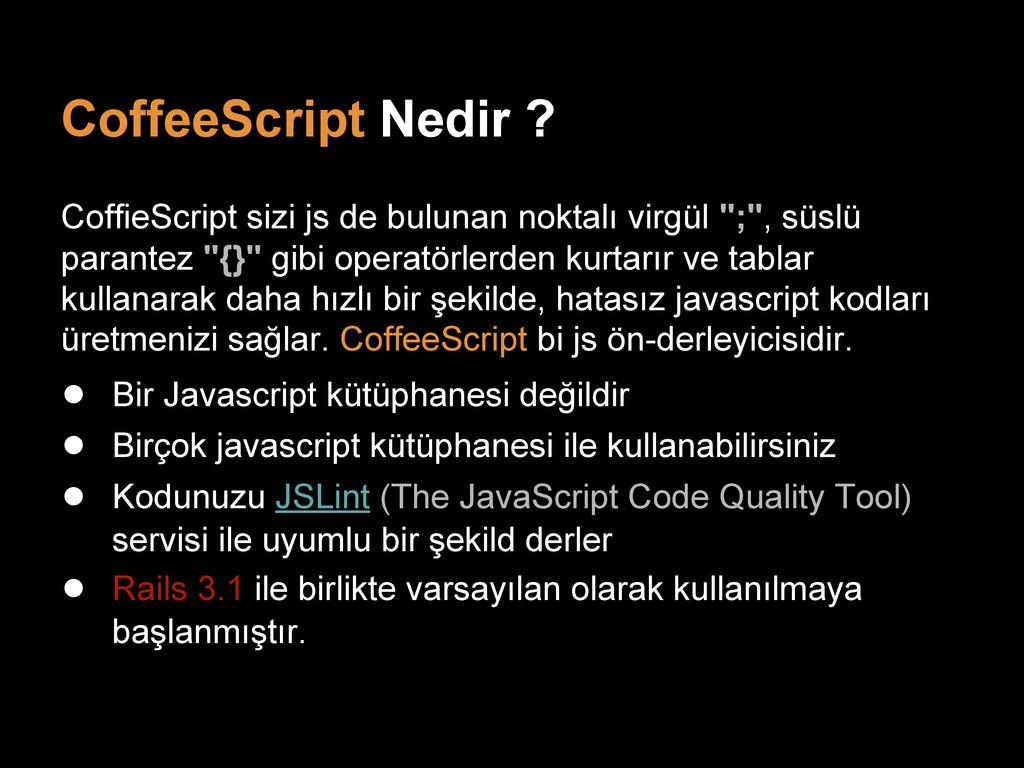 CoffeeScript Nedir ? CoffieScript sizi js de bu...