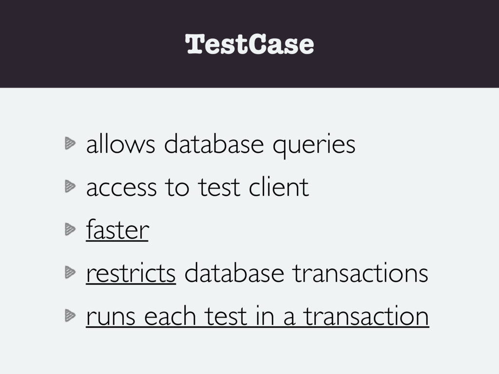 TestCase allows database queries access to test...
