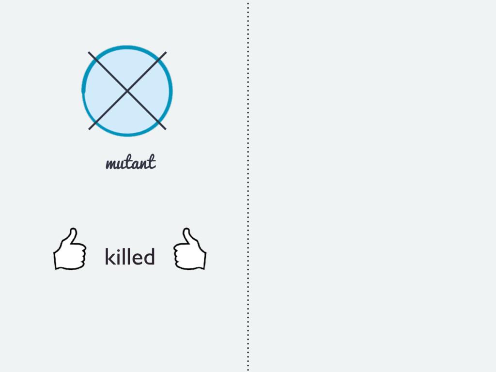 mutant killed