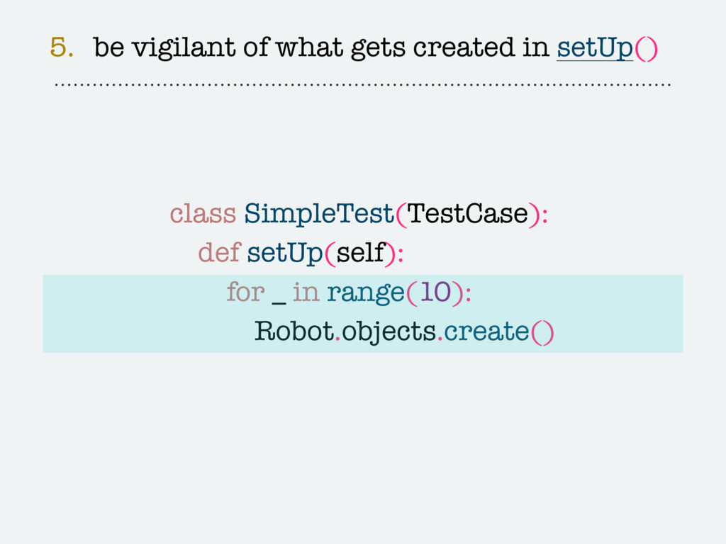 class SimpleTest(TestCase): def setUp(self): fo...