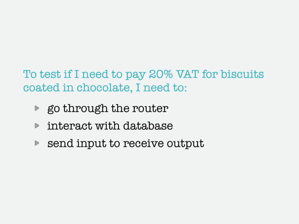 To test if I need to pay 20% VAT for biscuits c...