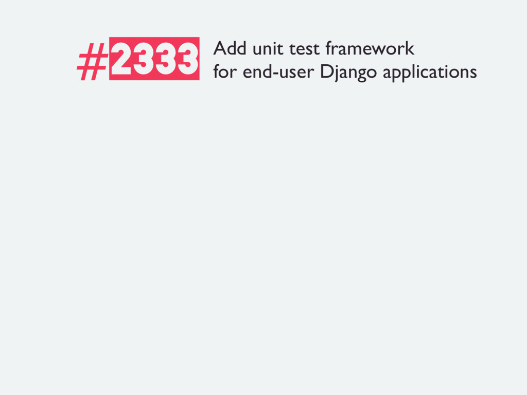 #2333 Add unit test framework for end-user Djan...
