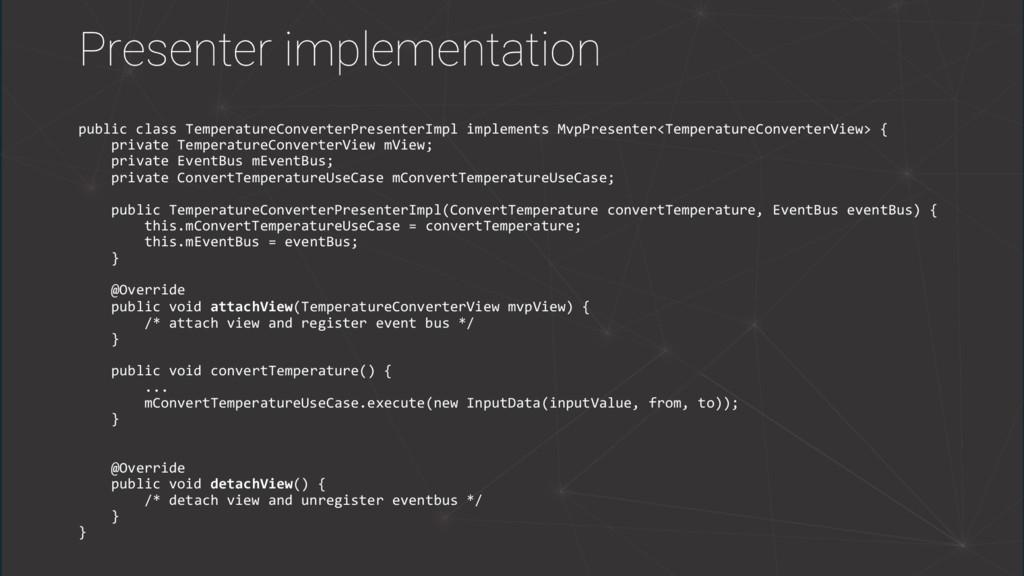 Presenter implementation public class Temperatu...
