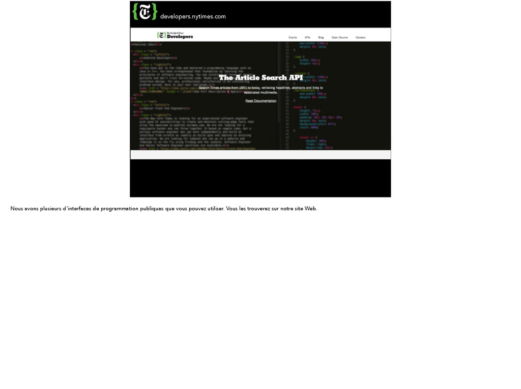 developers.nytimes.com Nous avons plusieurs d'i...