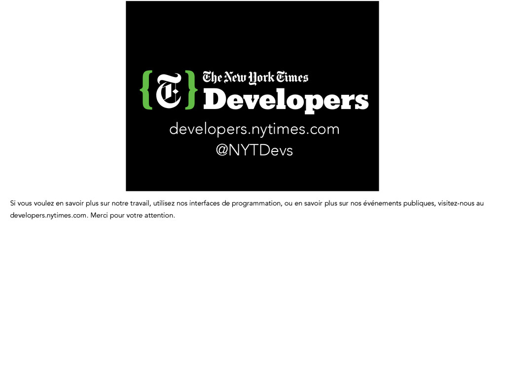 Developers developers.nytimes.com @NYTDevs Si v...