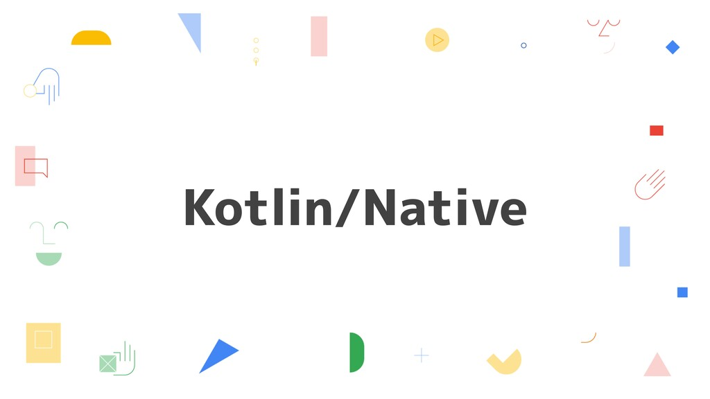 Kotlin/Native