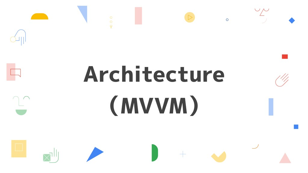 Architecture (MVVM)