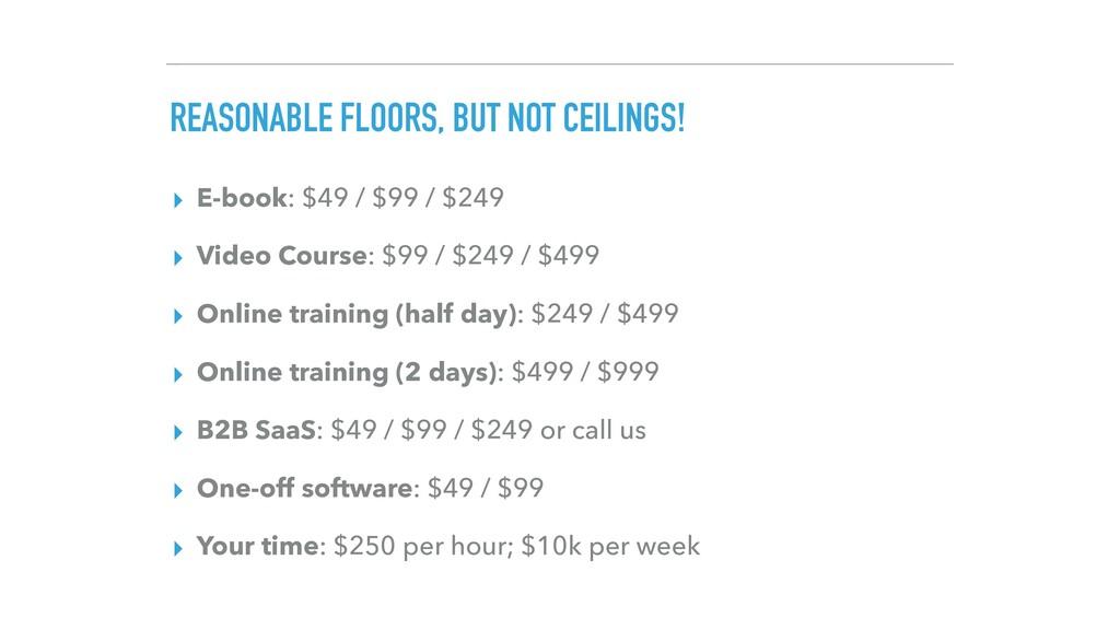 REASONABLE FLOORS, BUT NOT CEILINGS! ▸ E-book: ...