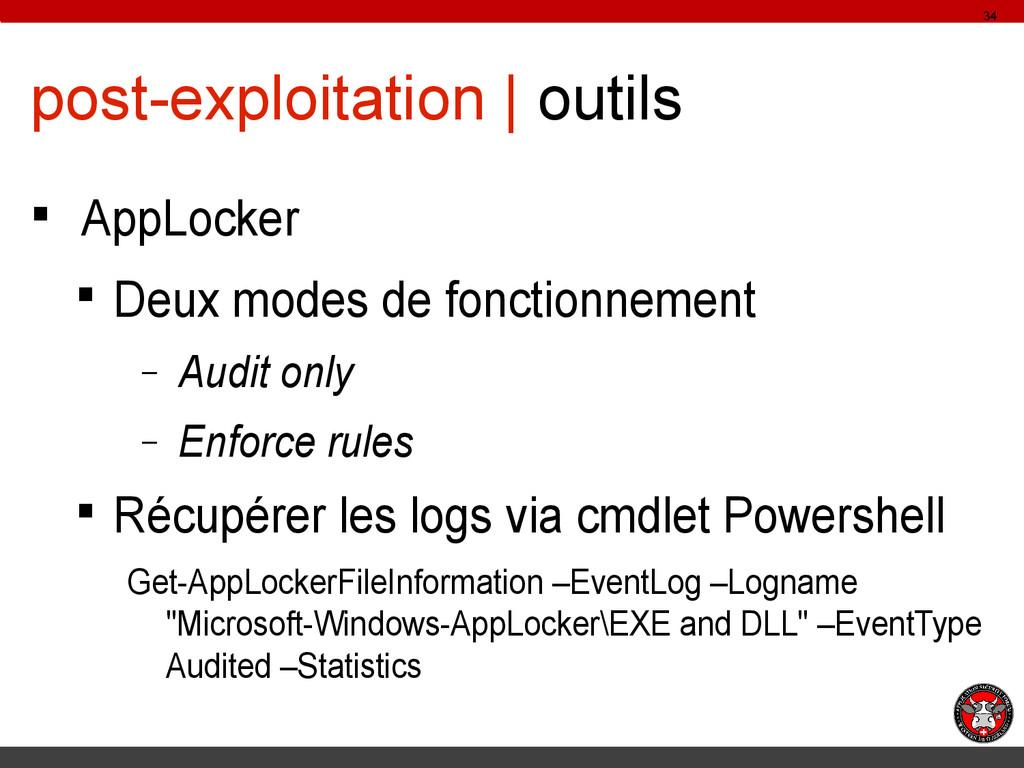 post-exploitation | outils § AppLocker § Deux m...