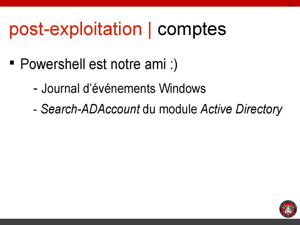 post-exploitation | comptes § Powershell est no...
