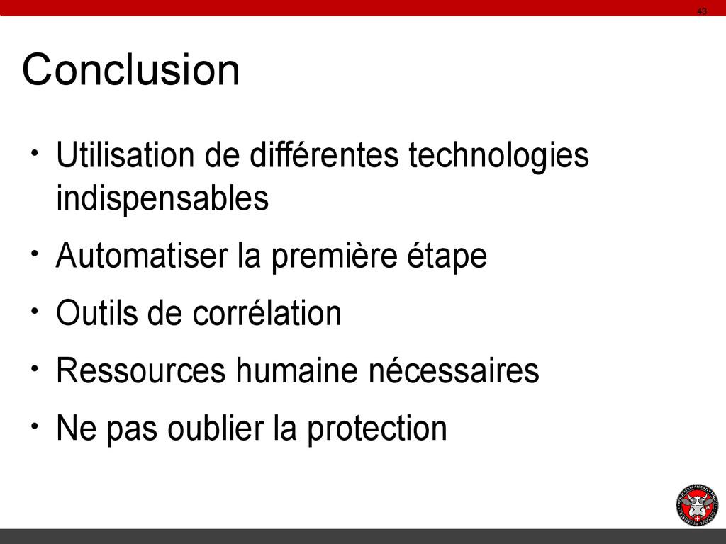 Conclusion ● Utilisation de différentes technol...