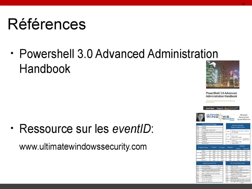 Références ● Powershell 3.0 Advanced Administra...