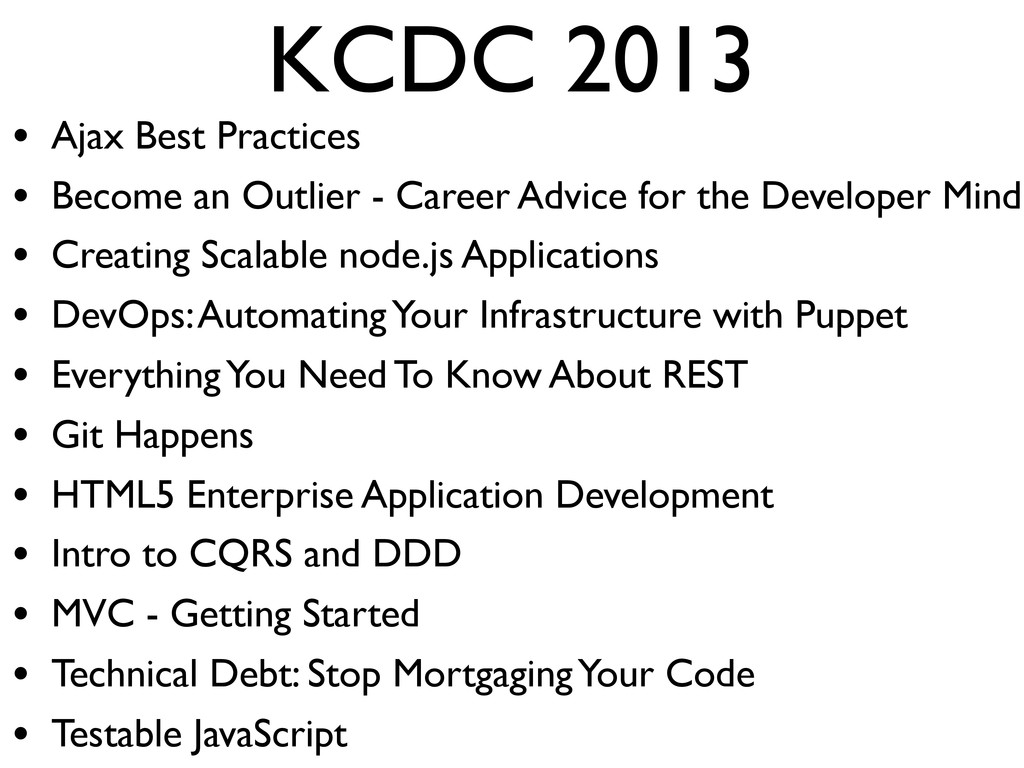 KCDC 2013 • Ajax Best Practices • Become an Out...