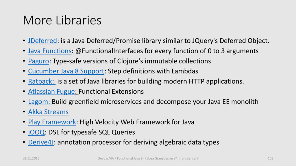 More Libraries • JDeferred: is a Java Deferred/...