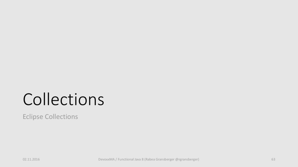 Collections Eclipse Collections 02.11.2016 Devo...