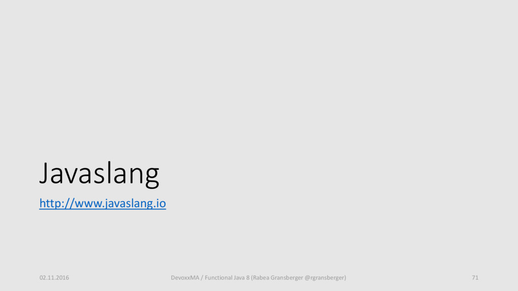 Javaslang http://www.javaslang.io 02.11.2016 De...