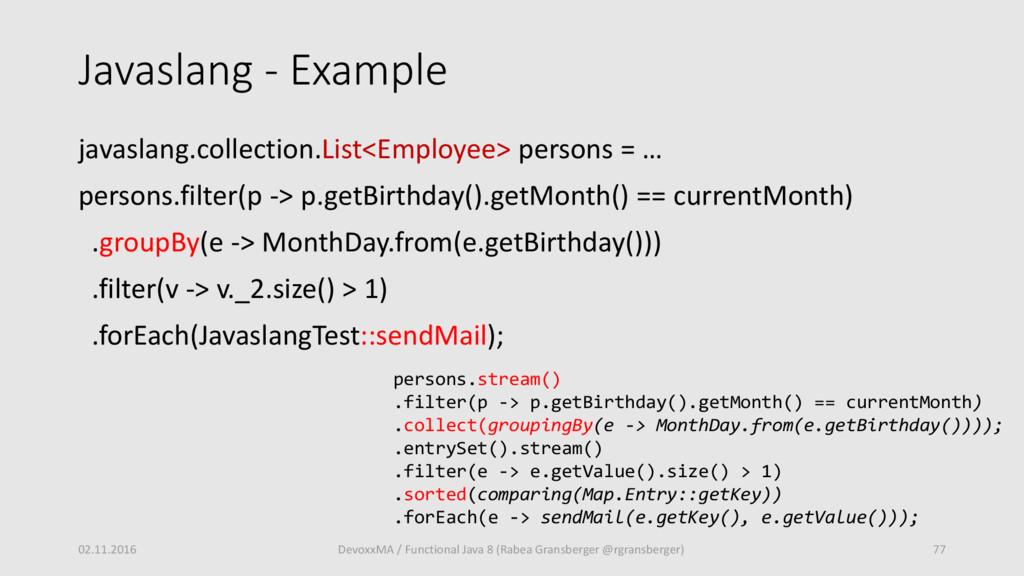 Javaslang - Example javaslang.collection.List<E...