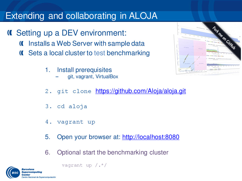 Extending and collaborating in ALOJA 1. Install...