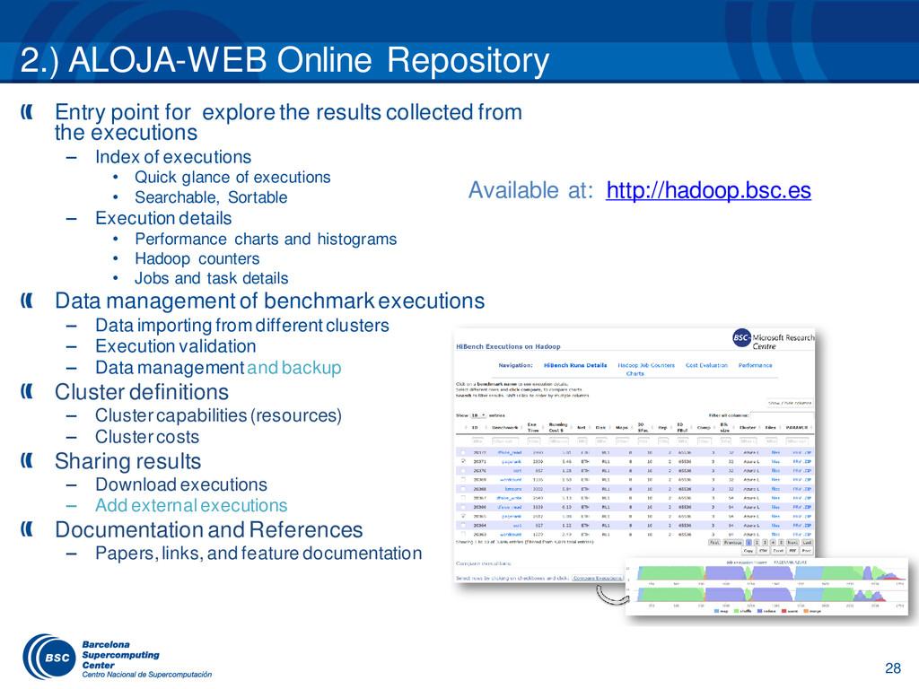 28 2.) ALOJA-WEB Online Repository Entry point ...