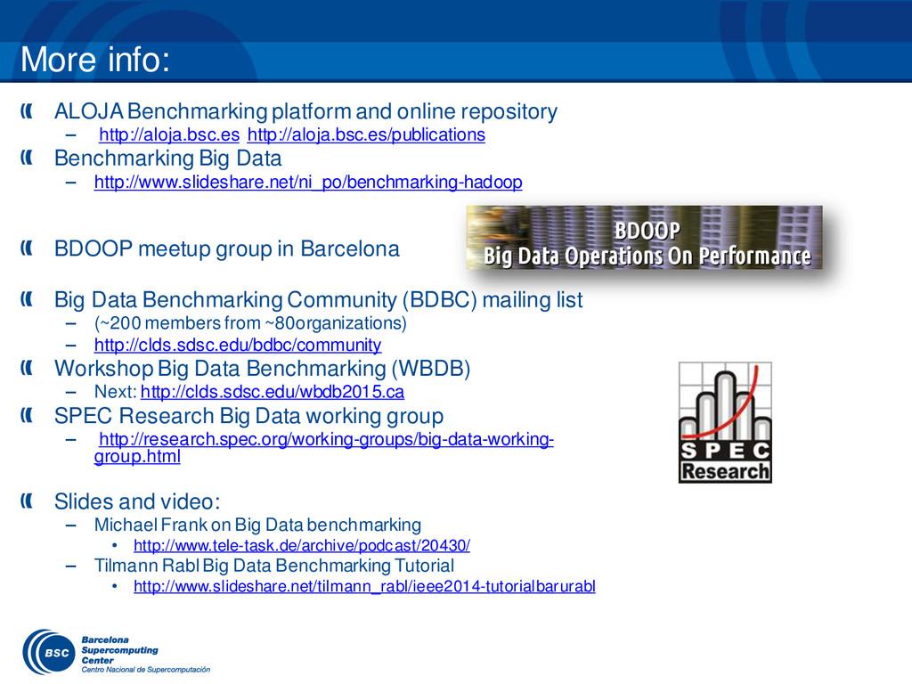 More info: ALOJA Benchmarking platform and onli...