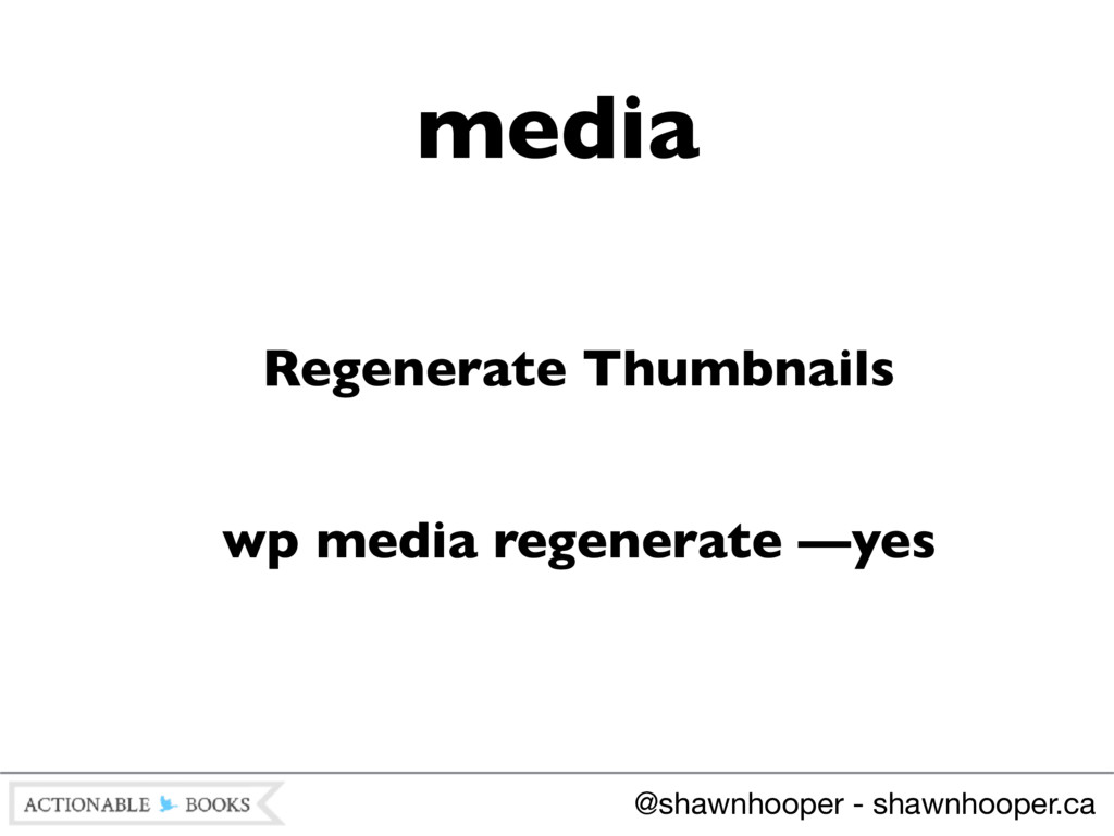 Regenerate Thumbnails wp media regenerate —yes ...