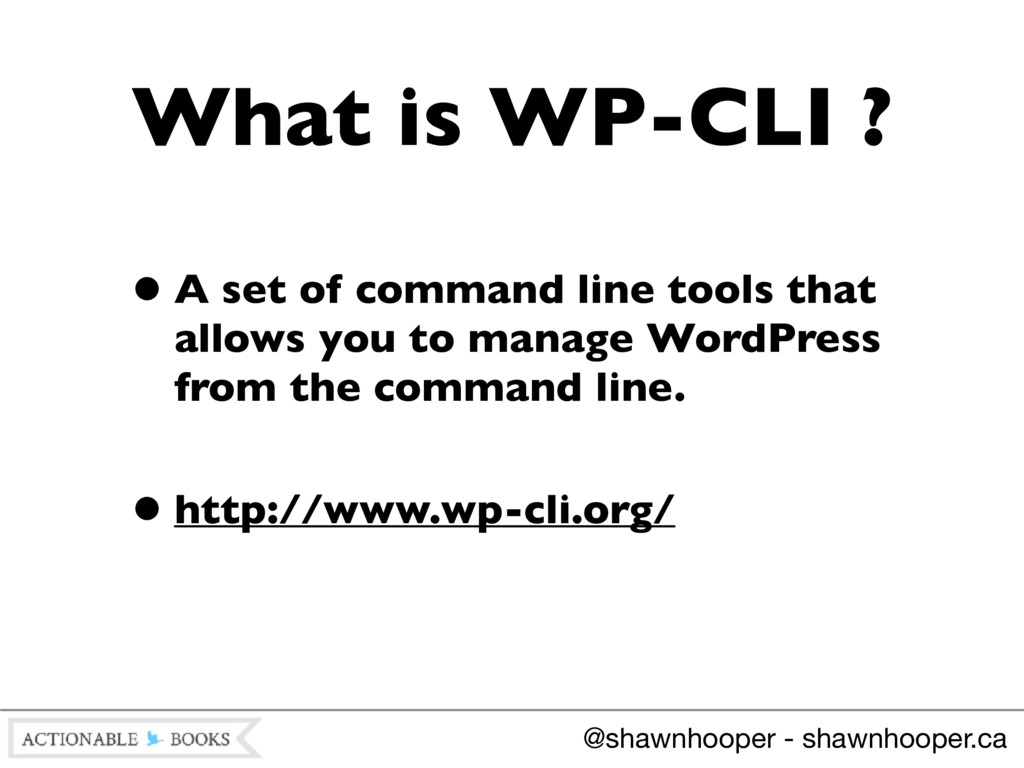 •A set of command line tools that allows you to...