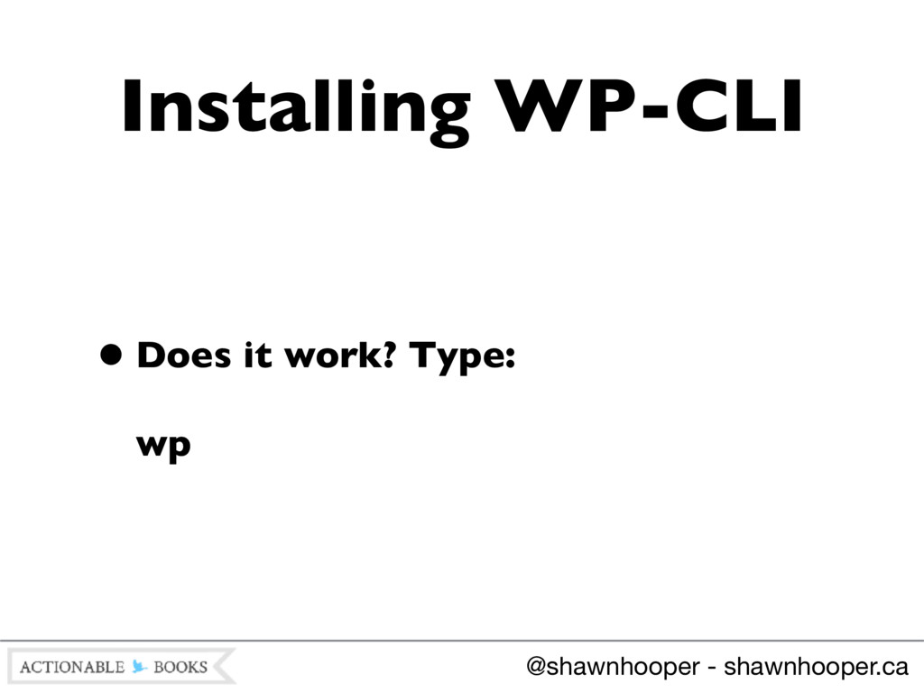 •Does it work? Type: