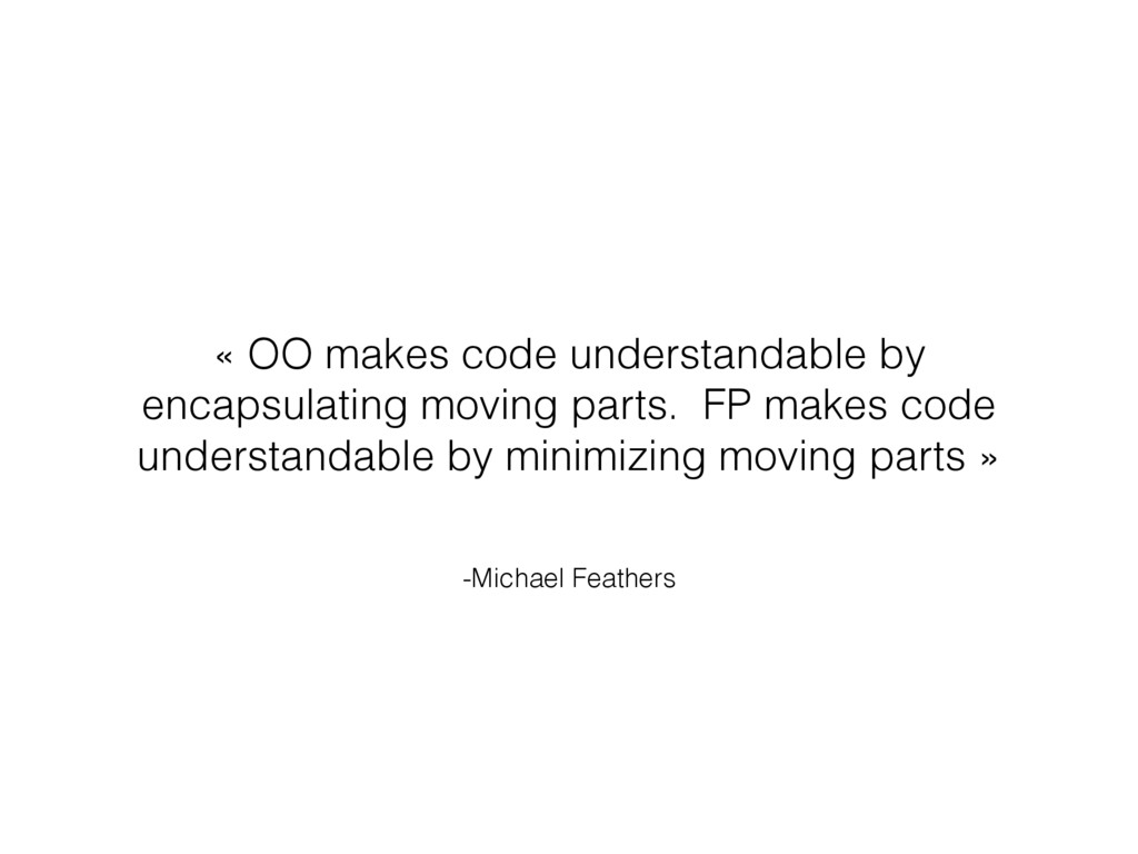 -Michael Feathers « OO makes code understandabl...