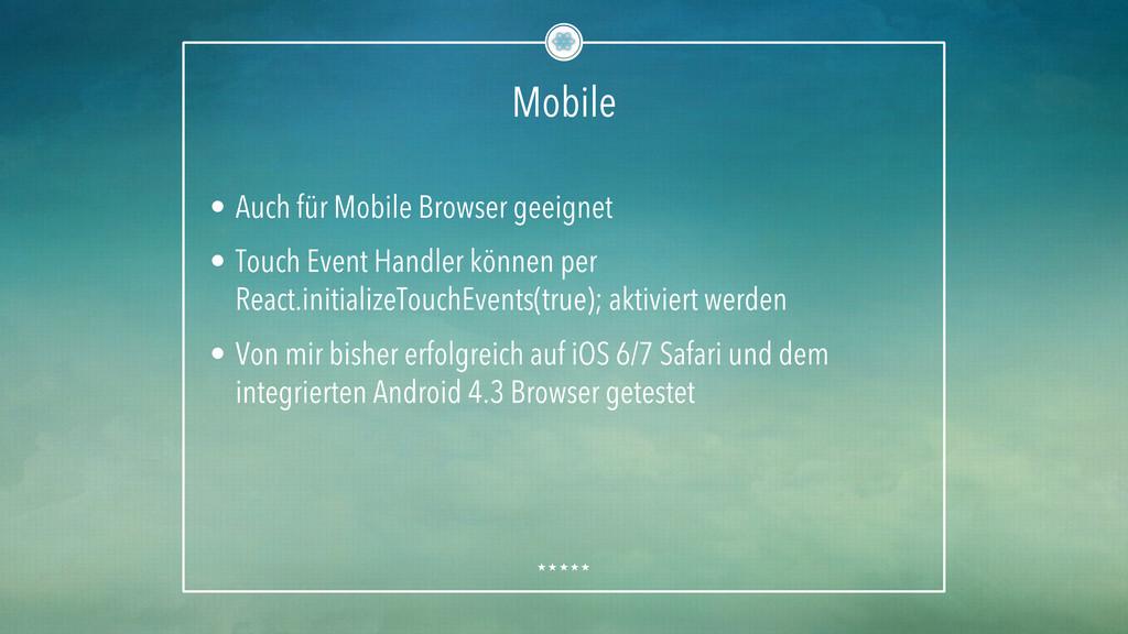 Mobile • Auch für Mobile Browser geeignet • T...