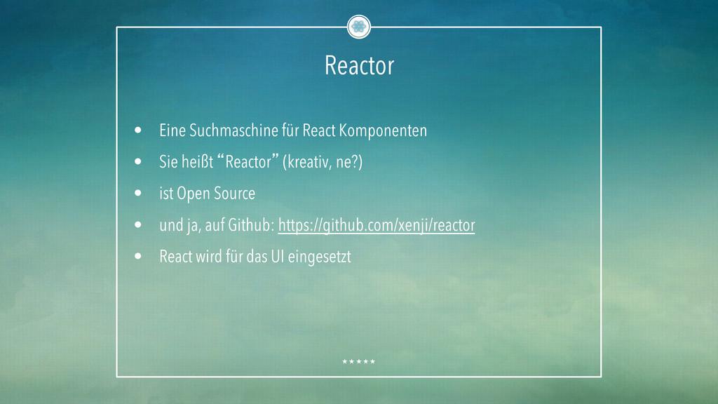 Reactor • Eine Suchmaschine für React Komponen...