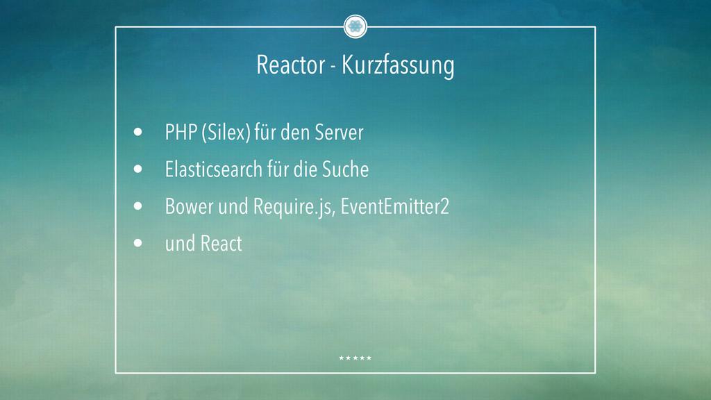 Reactor - Kurzfassung • PHP (Silex) für den Se...