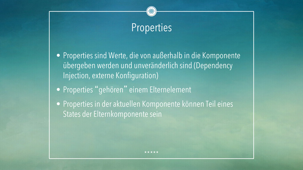 Properties • Properties sind Werte, die von au...