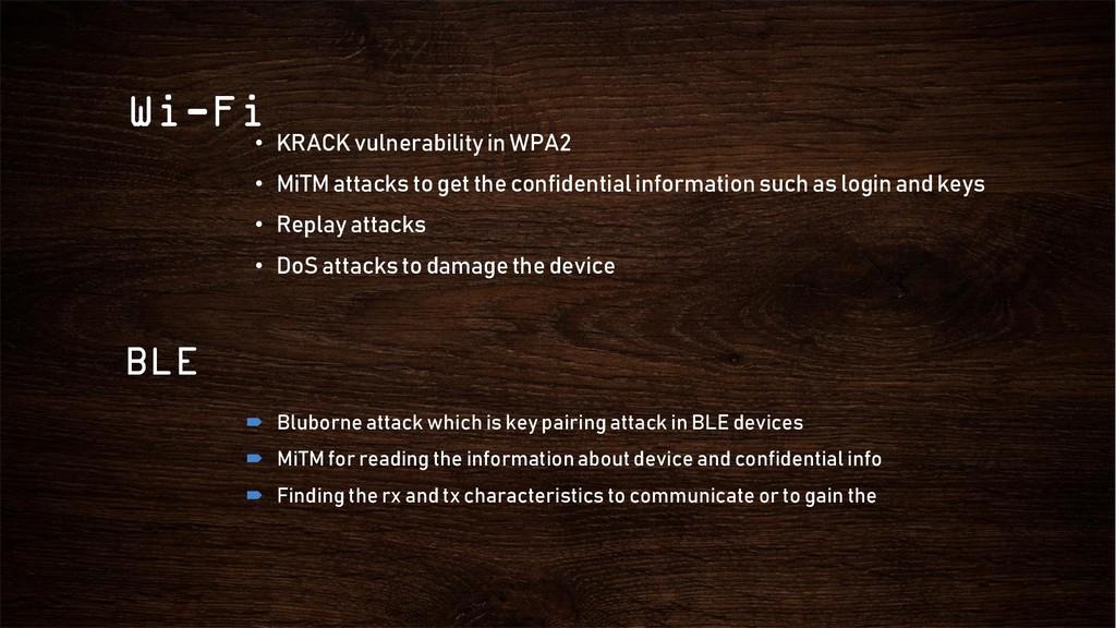 Wi-Fi • KRACK vulnerability in WPA2 • MiTM atta...