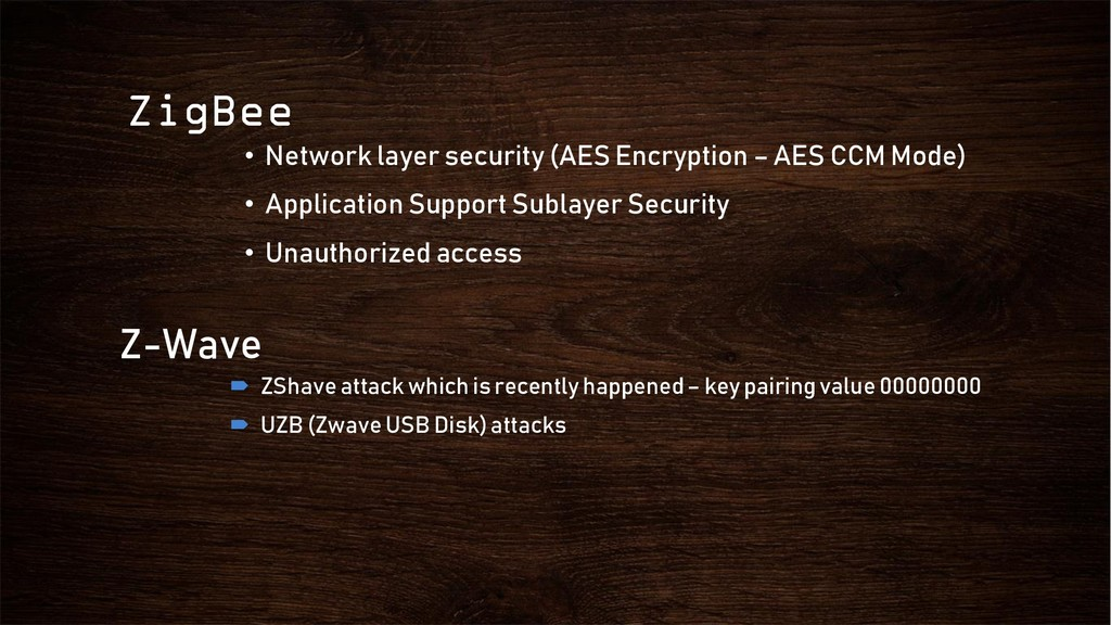ZigBee • Network layer security (AES Encryption...