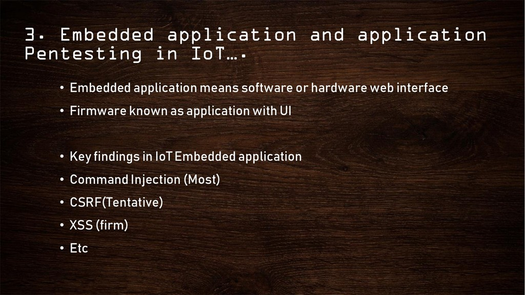 3. Embedded application and application Pentest...