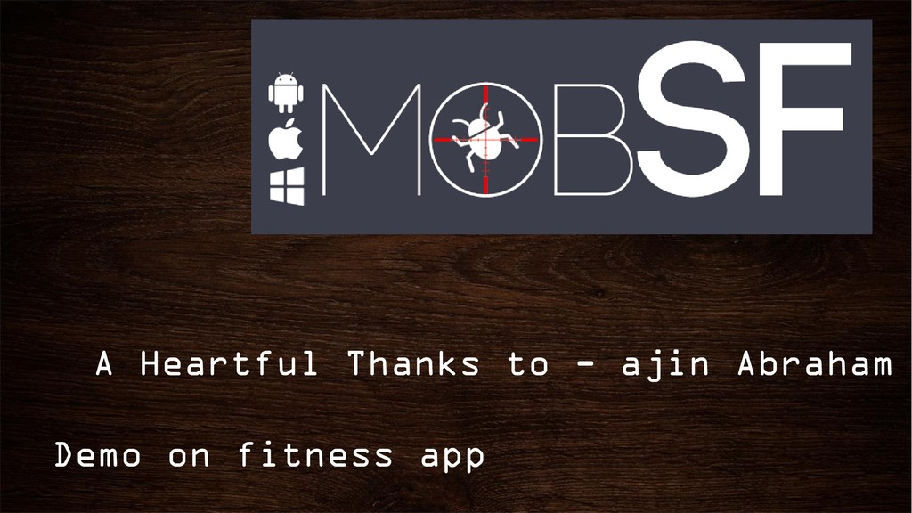 A Heartful Thanks to - ajin Abraham Demo on fit...