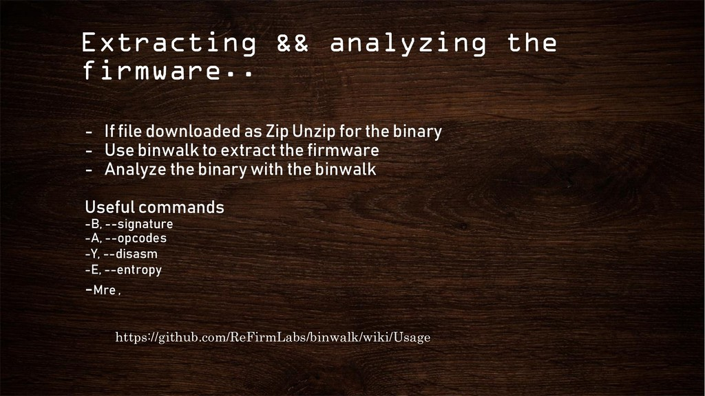 Extracting && analyzing the firmware.. https://...