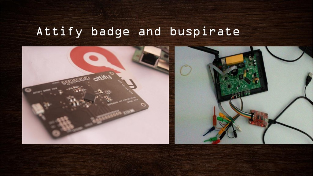 Attify badge and buspirate