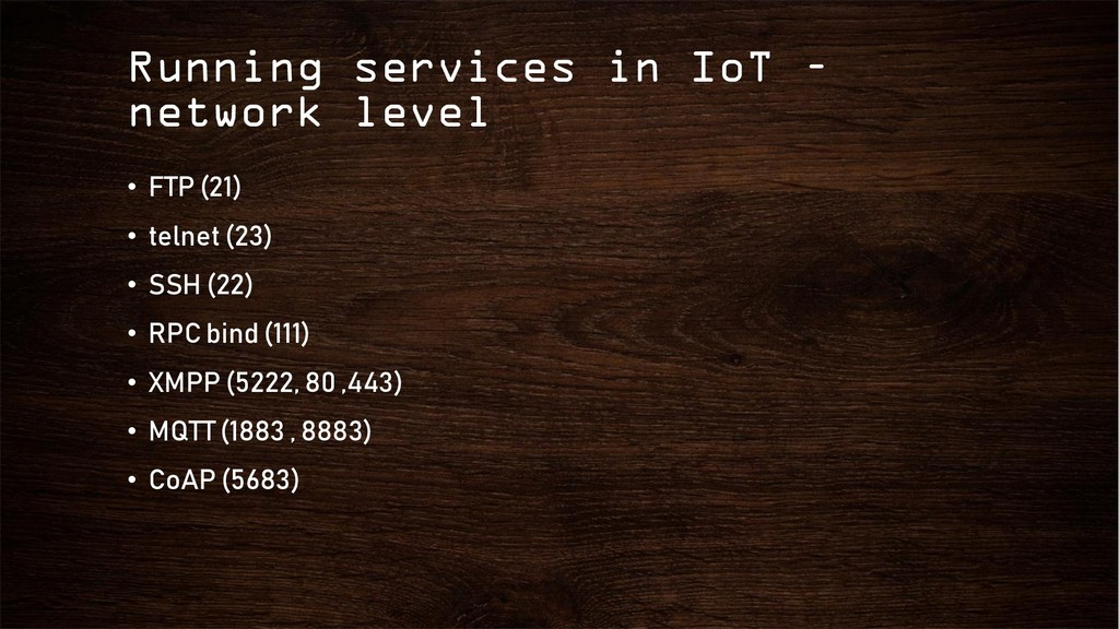 Running services in IoT – network level • FTP (...