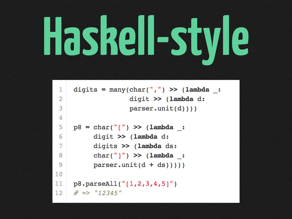 Haskell-style