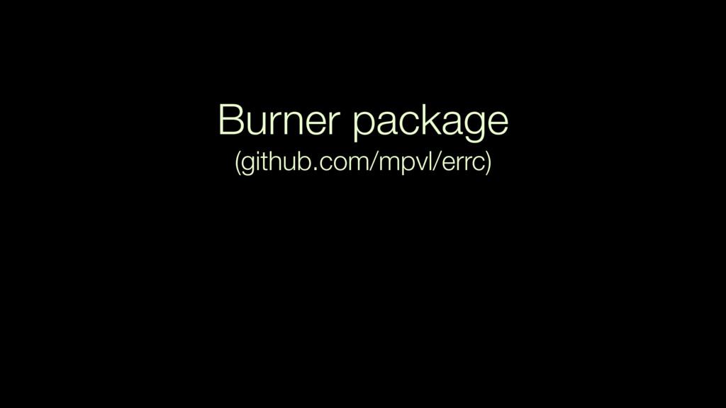Burner package (github.com/mpvl/errc)