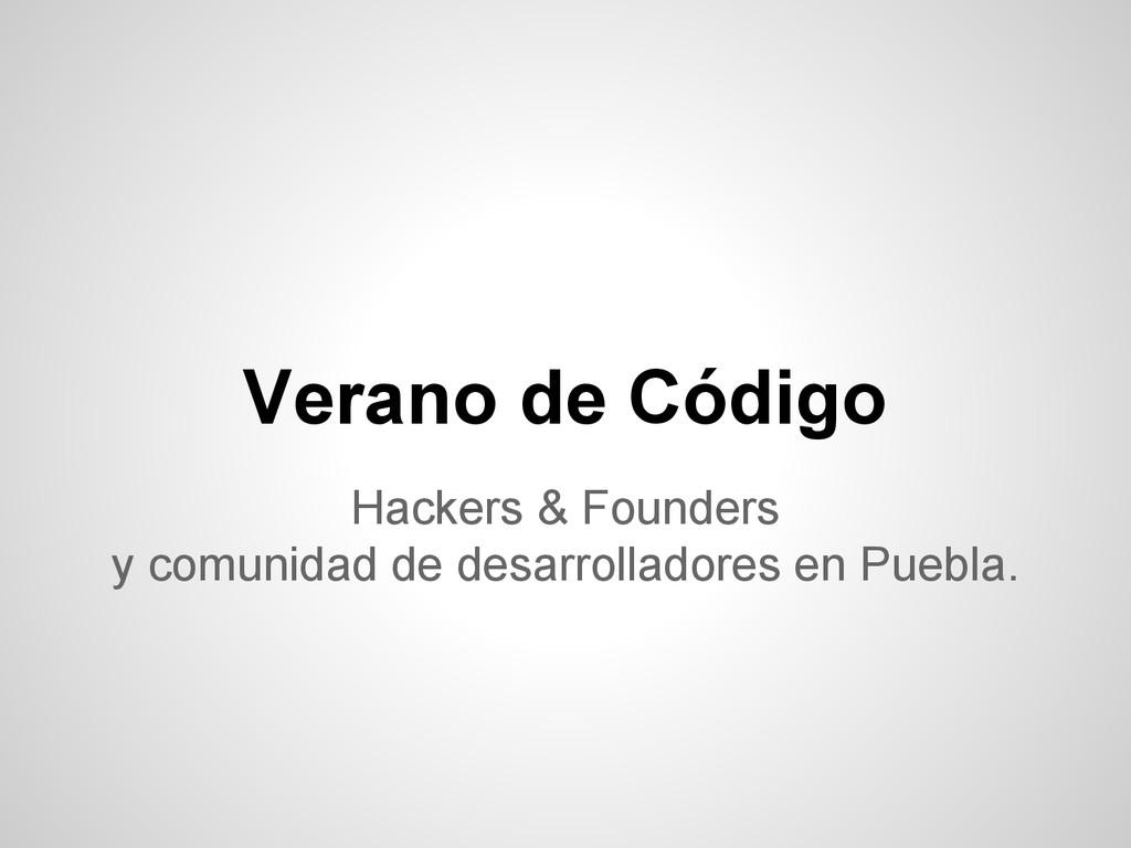 Hackers & Founders y comunidad de desarrollador...