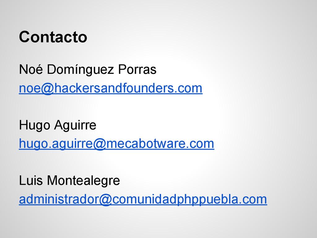 Contacto Noé Domínguez Porras noe@hackersandfou...