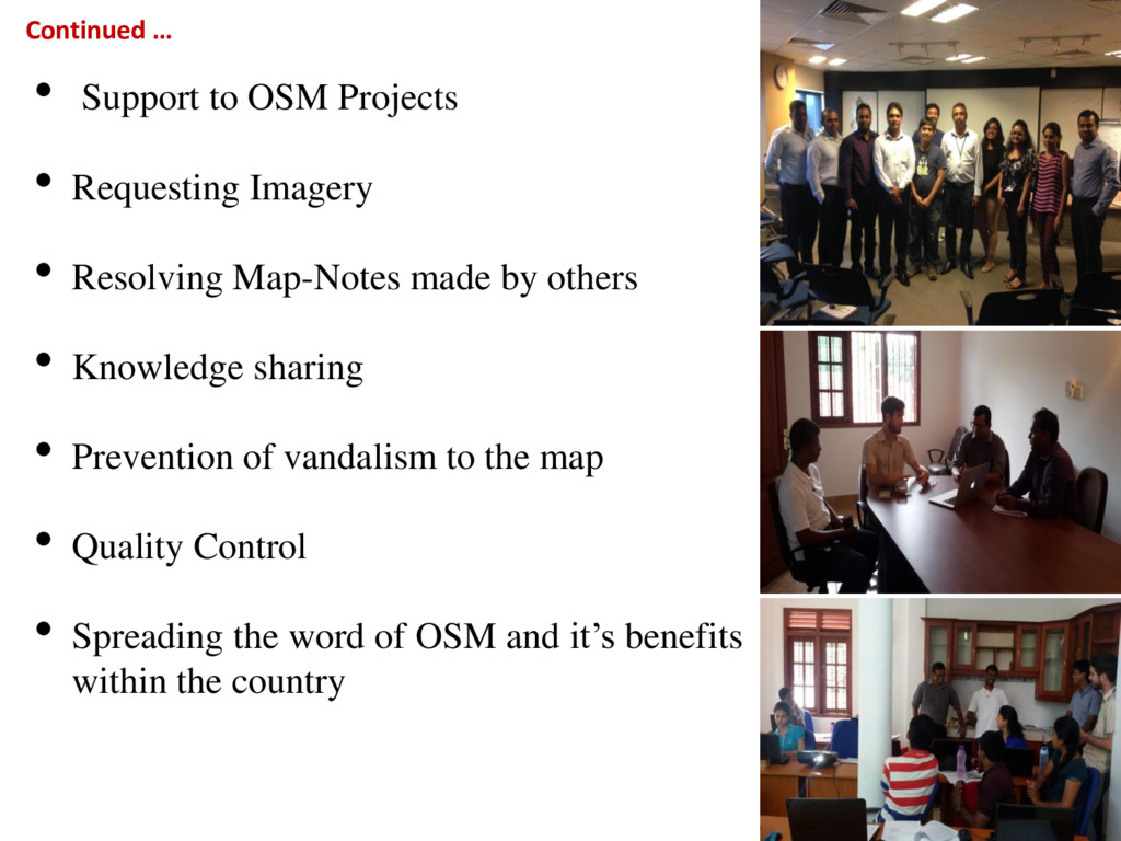• Support to OSM Projects • Requesting Imagery ...