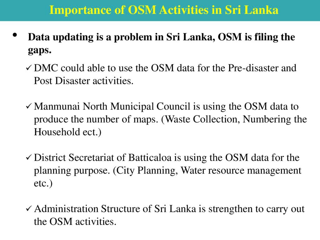 Importance of OSM Activities in Sri Lanka • Dat...