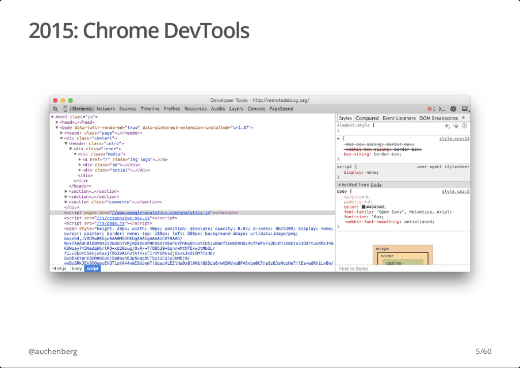 2015: Chrome DevTools @auchenberg 5/60