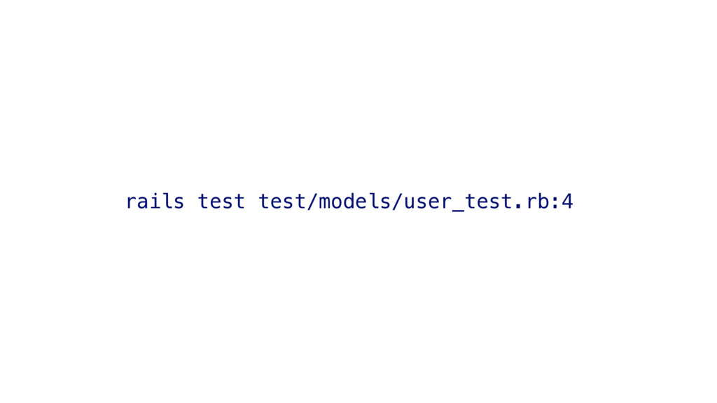 rails test test/models/user_test.rb:4